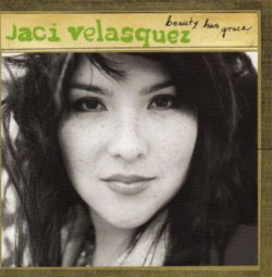 Jaci Velasquez - BEAUTY HAS GRACE