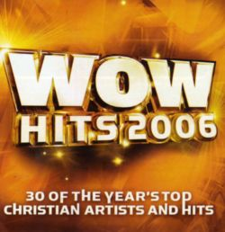 JEREMY CAMP - WOW HITS 2006
