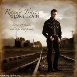 Randy Travis - Songs of faith, worship, and praise