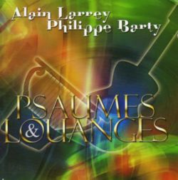 A. Larrey & P. Barty - Psaumes & Louange