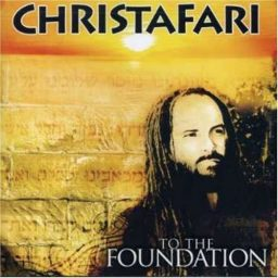 Christafari - To the foundation