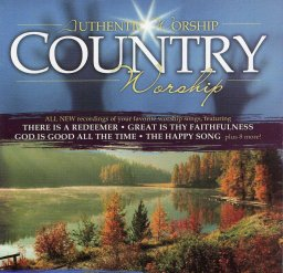 Authentic Worship - Country Worship