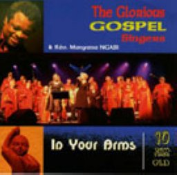 The Glorious Gospel Singers - In yourarms