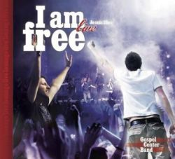 Gospel Center Band - I am free - Je suis libre