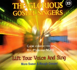 The Glorious Gospel Singers - Lift Your Voice And Sing