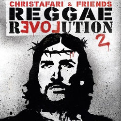 Christafari - Reggae Revolution 2