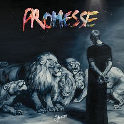 Glorious - Promesses