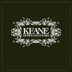 Keane - Hopes and fears
