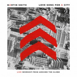 Martin Smith - Love Song for a City (Live)