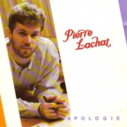 Pierre Lachat - APOLOGIE