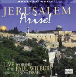 WILBUR PAUL - JERUSALEM ARISE!