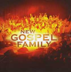 GOSPEL FAMILY - NEW GOSPEL FAMILY