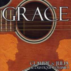 Claude et Julia - GRACE (acoustique-volume 1)