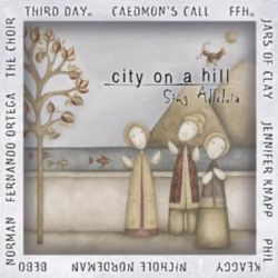City on a Hill - Sing Alleluia