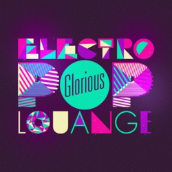 Glorious - Electro Pop Louange