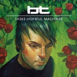 BT - These Hopeful Machines