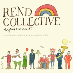 Rend Collective Experimen - Homemade Worship By Handmade People