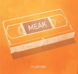 Meak - Relecture