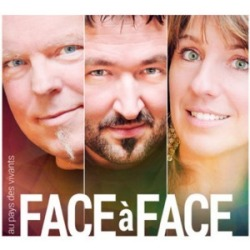 Face à Face - Au pays des vivants