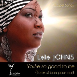 Lele Johns - You're so good to me