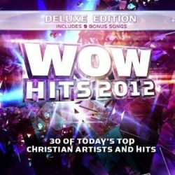 Anthem Lights - WOW Hits 2012 Deluxe